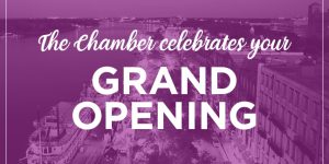 Grand Openings, Ribbon Cuttings & Congratulations for the Week of February 3
