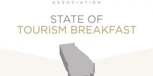 Save the Date for the Georgia Travel Association State of Tourism Breakfast
