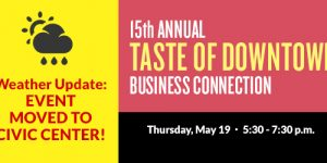 15th Annual Taste of Downtown Business Connection | May 19