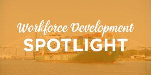 Workforce Development Spotlight for the Week of March 16