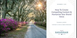 Visit Savannah's Social Media Manager Presents on Creating Compelling Content