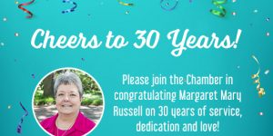 Margaret Mary Russell Celebrates 30 Years with the Chamber